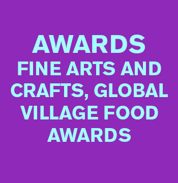 Awards – Fine Arts and Crafts, Global Village Food Awards
